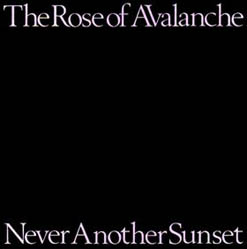 Rose Of Avalanche, The